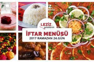 İftar Menüsü - 2017 Ramazan 24. Gün