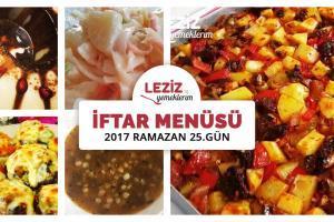 İftar Menüsü - 2017 Ramazan 25. Gün