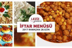 İftar Menüsü - 2017 Ramazan 28. Gün
