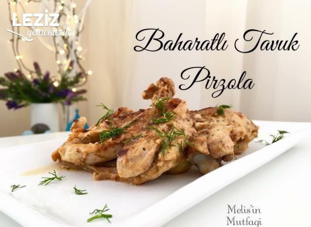 Baharatlı Tavuk Pirzola (Videolu)