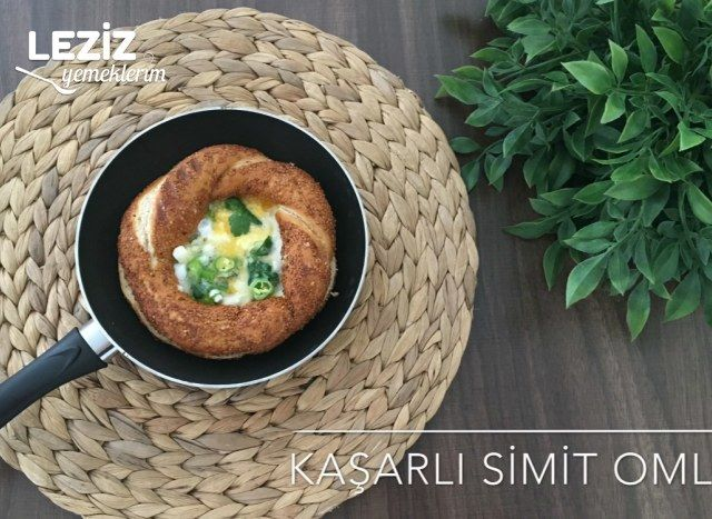 Kaşarlı Simit Omlet (Videolu)