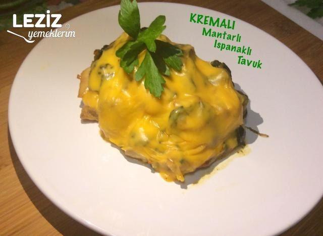 Kremalı Mantarlı Ispanaklı Tavuk