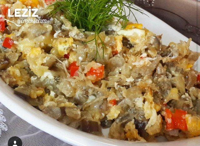 Mantar Tadında Yumurtalı Patlıcan Kavurması